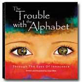 The Trouble with the Alphabet